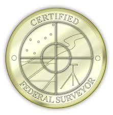 Doug Bell is a CFedS - a Certified Federal Surveyor